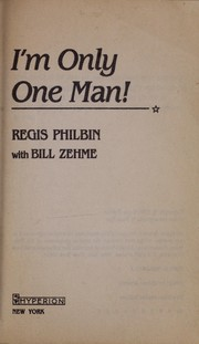 Cover of: I'm only one man!