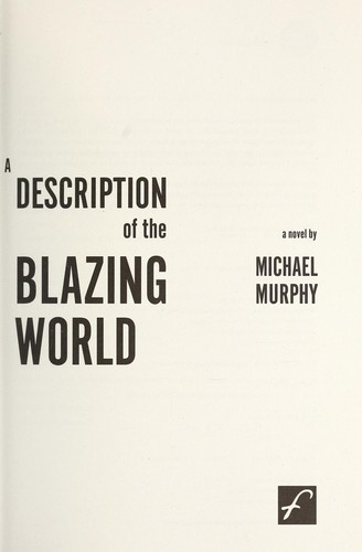 A description of the blazing world by Michael Murphy