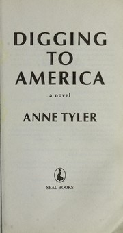 Cover of: Digging to America | Anne Tyler