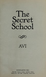 Cover of: The secret school | Avi