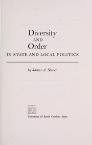 Diversity and order in state and local politics