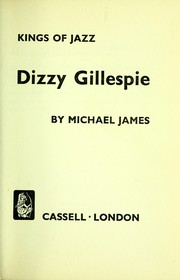 Cover of: Dizzy Gillespie [by] Michael James