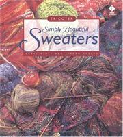 Cover of: Simply Beautiful Sweaters | Beryl Hiatt