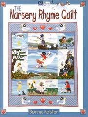 Cover of: The Nursery Rhyme Quilt