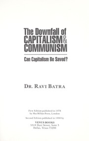 Cover of: The downfall of capitalism and communism | Raveendra N. Batra
