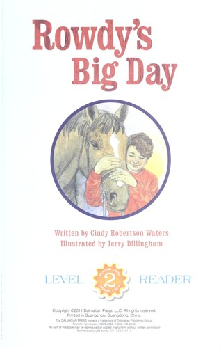 Rowdy's big day by Cindy Robertson Waters
