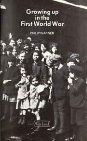 Cover of: Growing up in the First World War