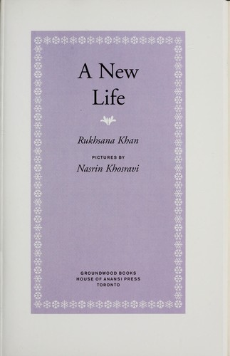 A new life by Rukhsana Khan