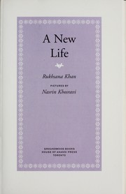 Cover of: A new life | Rukhsana Khan