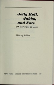 Cover of: Jelly Roll, Jabbo and Fats: 19 portraits in jazz