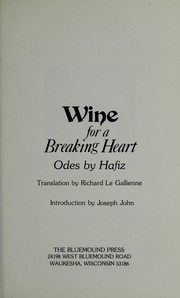 Cover of: Wine for a breaking heart