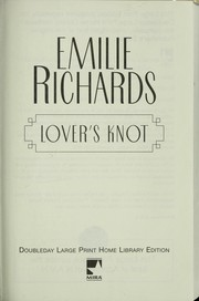 Cover of: Lover's knot | Emilie Richards