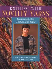 Cover of: Knitting With Novelty Yarns  | Laura Militzer Bryant