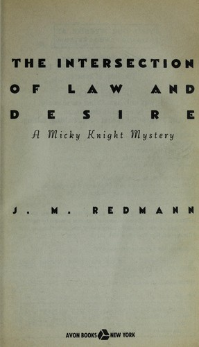The intersection of law and desire : a Micky Knight mystery by