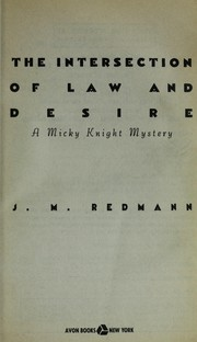 Cover of: The intersection of law and desire : a Micky Knight mystery |