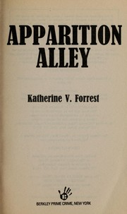 Cover of: Apparition alley | Katherine V. Forrest