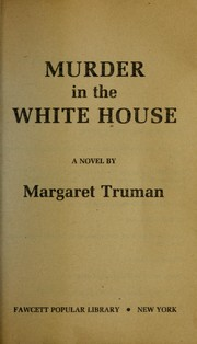 Cover of: Murder in the white house
