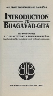 Cover of: Introduction to Bhagavad-gita