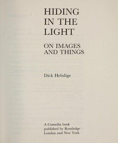 Cover Of: Hiding In The Light : On Images And Things  