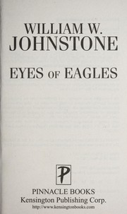 Cover of: Eyes of eagles | William W. Johnstone
