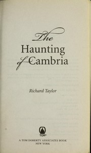 Cover of: The haunting of Cambria | Richard Taylor