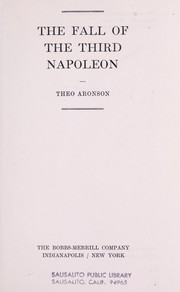 Cover of: The fall of the third Napoleon