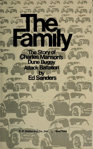 The family: the story of Charles Manson's dune buggy attack