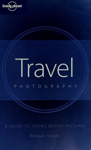 Cover of: Travel photography : a guide to taking better pictures |