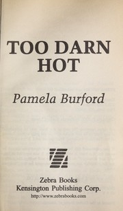 Cover of: Too darn hot | Pamela Burford