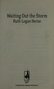 Cover of: Waiting out the storm | Ruth Logan Herne