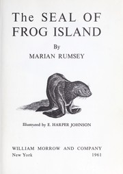 Cover of: The seal of Frog Island. | Marian Rumsey