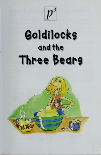 Goldilocks and the three bears by Gaby Goldsack