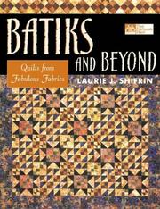 Cover of: Batiks and Beyond | Laurie J. Shifrin