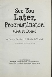 Cover of: See you later, procrastinator!