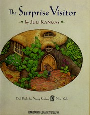 Cover of: The surprise visitor | Juli Kangas