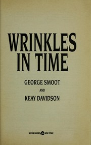 Wrinkles in time by George Smoot