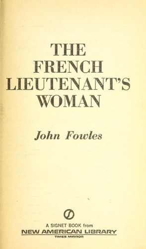 The French lieutenant's woman by John Fowles