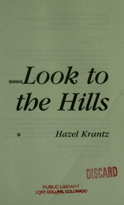 Cover of: Look to the hills