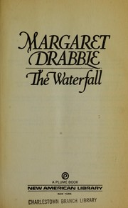 Cover of: The waterfall | Margaret Drabble