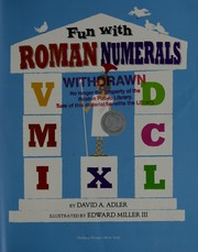 Cover of: Fun with Roman numerals | David A. Adler