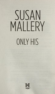 Cover of: Only his | Susan Mallery
