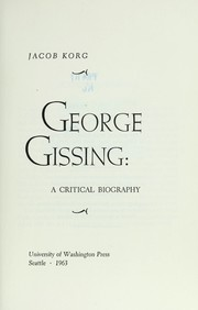 Cover of: George Gissing: a critical biography