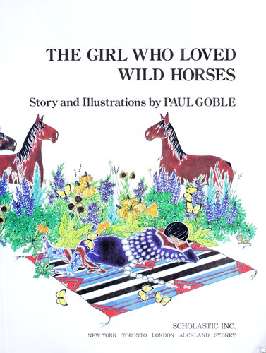 The Girl Who Loved Wild Horses by