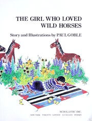 Cover of: The Girl Who Loved Wild Horses |
