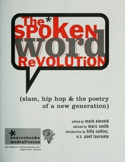 Cover of: The Spoken Word Revolution: Slam, Hip-Hop & the Poetry of a New Generation