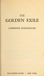 Cover of: The Golden Exile | Lawrence Schoonover