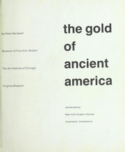 Cover of: The gold of ancient America