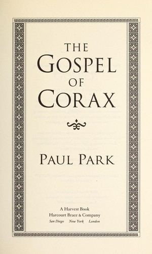 The gospel of Corax by Paul Park