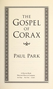 Cover of: The gospel of Corax | Paul Park