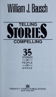 Cover of: Telling compelling stories